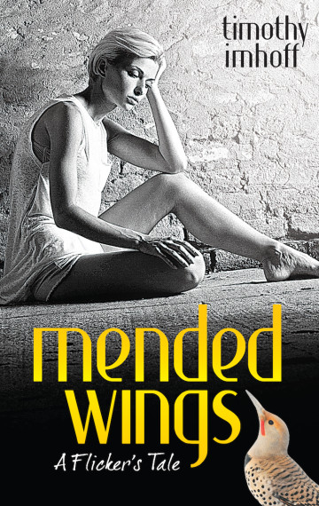 Mended Wings: A Flicker's Tale (Paperback)